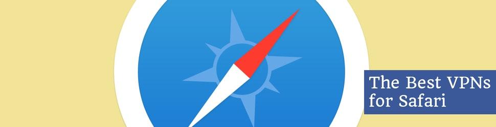 The Best VPNs for Safari